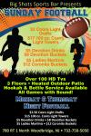 BIG SHOTS 2014- FOOTBALL SUNDAY FLYER-eflyer