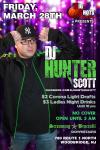 DJ HUNTER SCOTT MARCH 28TH rgb