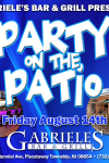 GABRIELE'S- FRIDAY AUGUST 14TH- PATIO ON THE PARTY
