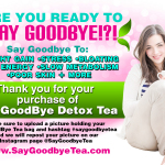 SAY GOODBYE TEA- THANK YOU